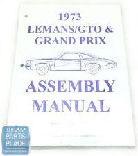 1973 Pontiac LeMans / GTO / Grand Prix Factory GM Assembly Manual