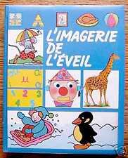 L'IMAGERIE DE L'EVEIL - France Loisirs