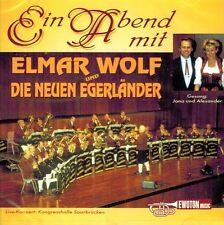 CD NEU/OVP - Elmar Wolf und die Neuen Egerländer - Ein Abend mit