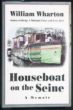Houseboat on the Seine: A Memoir William Wharton HB/DJ 1st ed. FINE/FINE