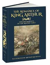 Romance of King Arthur and His Knights of the Round Table by Sir Thomas Malory (Hardback, 2017)
