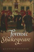 Forensic Shakespeare by Quentin Skinner (Hardback, 2014)