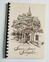 Saint James Sampler Cookbook, St. James Episcopal Church, James Island, SC, 1979