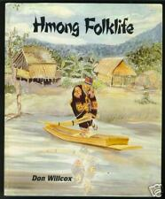Hmong Folklife by Don Willcox (1986) Softcover Illustrated