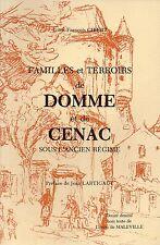 DOMME et CENAC sous l'ANCIEN REGIME par L.F. GIBERT + PERIGORD + Roc de Bourzac