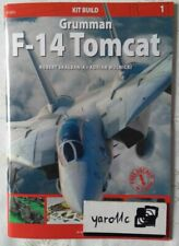 Grumman F-14 TOMCAT - Kagero Kit Build No 1 + decals  ENGLISH
