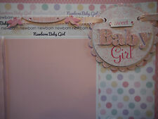 28 Premade Baby Girl 12x12 Premade Scrapbook Pages for Months 1-12 for Album
