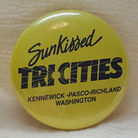Sun-kissed Tricities Washington Kennewick Vintage Button Pin