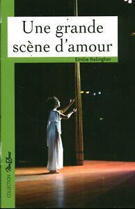 Livre Poche une grande scène d'amour Emily Relingher  groupe Mondadori  France