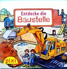 Pixi Buch Nr. 1617 -Entdecke die Baustelle - 2. Auflage 2009 - Sammlung - Bücher