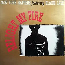 New York Rappers Feat, Elaine Laye - Relight My Fire 12 Inch Vinyl 1990 Hi Nrg