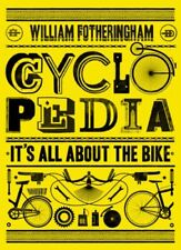 Cyclopedia: It's All About the Bike,William Fotheringham