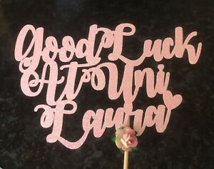 Personalised Good Luck at University Cake Topper