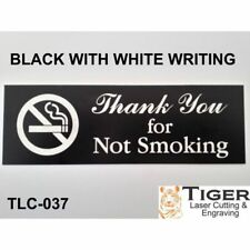 Thank You for Not Smoking Sign WITH GRAPHIC- 20CM X 6CM OR 8IN X 2.67IN