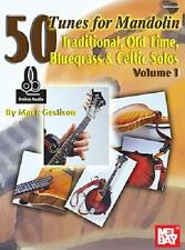 50 TUNES FOR MANDOLIN VOL. 1 MUSIC BOOK TRADITIONAL, OLD TIME, BLUEGRASS CELTIC