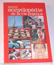 mini ENCYCLOPEDIE de la VIE PRATIQUE - France Loisirs 1984