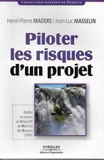 MANAGEMENT - ENTREPRISE / PILOTER LES RISQUES D'UN PROJET - MADERS - MASSELIN