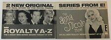 2002 two part E! TV ad ~ ROYALTY A-Z, THE ANNA NICOLE SMITH SHOW