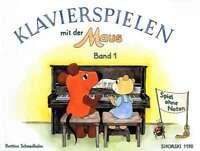 Klavierspielen mit der Maus - Band 1 - Spiel ohne Noten + 1 Bleistift