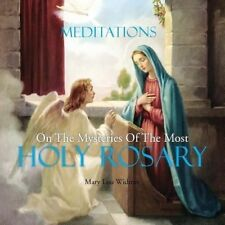 Meditations on the Mysteries of the Most Holy Rosary by Mary Lou Widmer (Paperback / softback, 2014)
