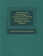 NEW Educational Psychology: A Treatise for Parents and Educators