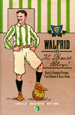 Walfrid and The Bould Bhoys! Celtic's Founding Fathers, First Season Early Stars