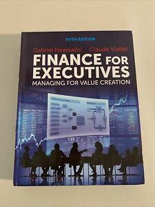 Finance for Executives : Managing for Value Creation (5th edition, hardcover)