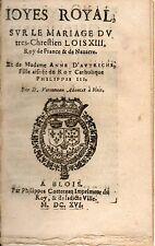 Joies Royal sur le Mariage de Louis XIII et Anne d'Autriche par D.Veronneau.1616