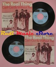 LP 45 7'' THE REAL THING Can't get by without you Moneymaker PYE no cd mc dvd