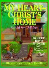 My Heart Christ's Home Retold for Children, Munger, Robert Boyd, Good Book