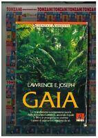 Gaia, LAWRENCE E.JOSEPH, GEO EDIZIONI, TEORIA DELLO SCIENZIATO LOVELOCK......