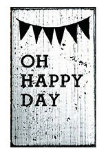 Oh Happy Day Rubber Stamp by Vintage Stamps Mounted on White Washed Wood Block