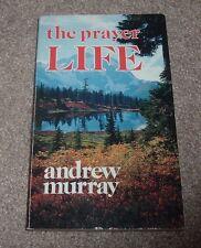 THE PRAYER LIFE Andrew Murray Example of Jesus Christ Holy Spirit Hudson Taylor