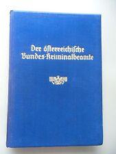 Der österreichische Bundes-Kriminalbeamte Gedenkwerk 1933 Österreich