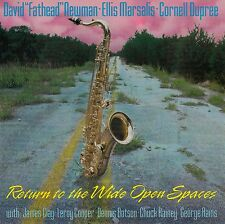 NEWMAN - MARSALIS - DUPREE : RETURN TO THE WIDE OPEN SPACES / CD