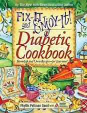 NEW Fix-It and Enjoy-It Diabetic: Stove-Top And Oven Recipes-For Everyone!