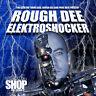 PURE DOZE (TOO STRONG) - ROUGH DEE / ELEKTROSHOCKER (2007)**NEU**