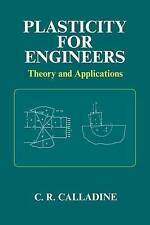Plasticity for Engineers: Theory and Applications (Woodhead Publishing Series i