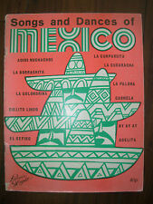 VINTAGE SHEET MUSIC BOOK SONGS AND DANCES OF MEXICO LAWRENCE & WRIGHT