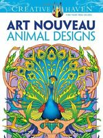 Dover Creative Haven Art Nouveau Animal Designs Coloring Book (Adult Coloring) b