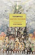 Totempole by Sanford Friedman (Paperback, 2014)