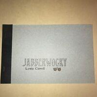 Fine Press - Schuyler R. Shipley. Lewis Carroll JABBERWOCKY 1998