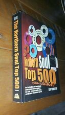 RARE BOOK! The Northern Soul Top 500 Special Edition Kev Roberts KRL 2003, VG/EX