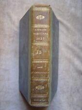ANNALES MARITIMES ET COLONIALES,Ord.ROYALES.BAJOT.ANNEE 1823,1°partie.TOME XVIII