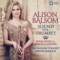 Alison Balsom - Sound the Trumpet - Royal Music of Purcell and Handel [CD]
