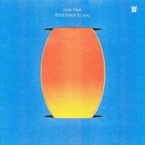 Holy Hive - Float Back To You VINYL LP