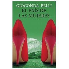 El Pais De Las Mujeres (vintage Espanol) (spanish Edition): By Gioconda Belli