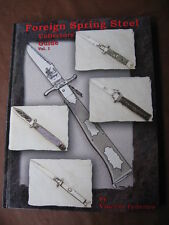 "Rare Switchblade Knife Book ""FOREIGN SPRING STEEL""  Knives"