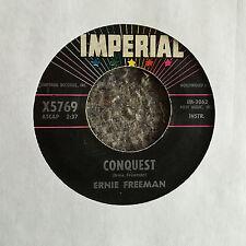 ERNIE FREEMAN Conquest/The Swingin' Preacher IMPERIAL X5769 instro ROCK VG rare!