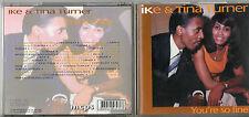 CD 21 T  IKE & TINA TURNER  YOU'RE SO FINE   DE 1993  TRES BON ETAT
